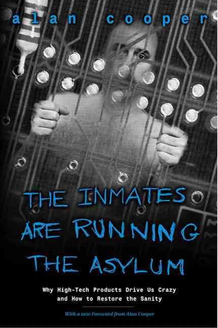 Image of The Inmates Are Running The Asylum book cover